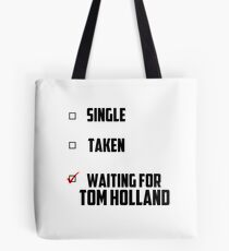 Waiting For Tom Holland Tote Bag