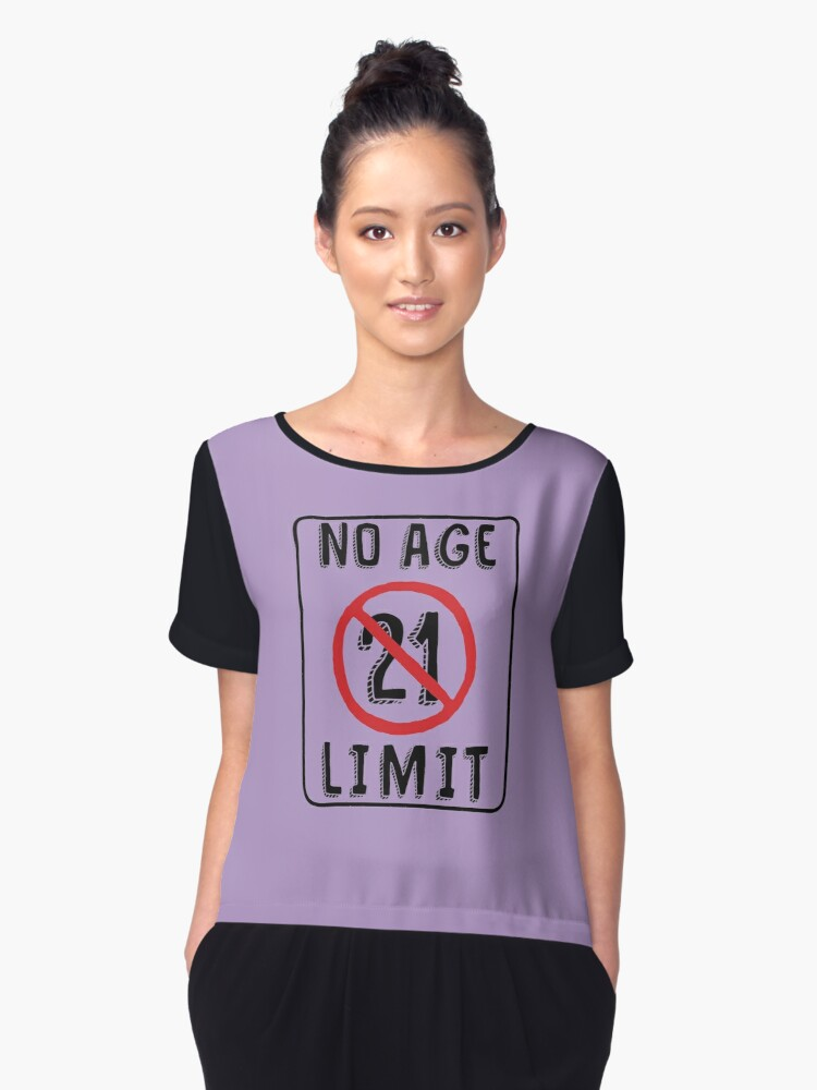 No Age Limit 21st Birthday Gifts Funny B Day For 21 Year Old Womens Chiffon