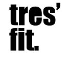 Tres' fit by adellecousins