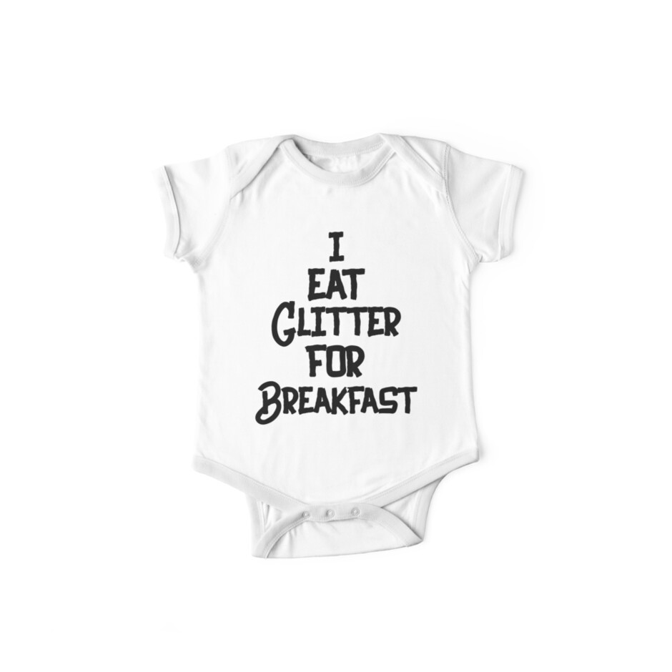 Image of: Wise Words Eat Glitter For Breakfast Shirt Aesthetic Clothing Hippie Clothes Streetwear Gift For Daughter Inspirational Clothing Quotes Redbubble Eat Glitter For Breakfast Shirt Aesthetic Clothing Hippie