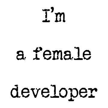I'm a female developer by azria