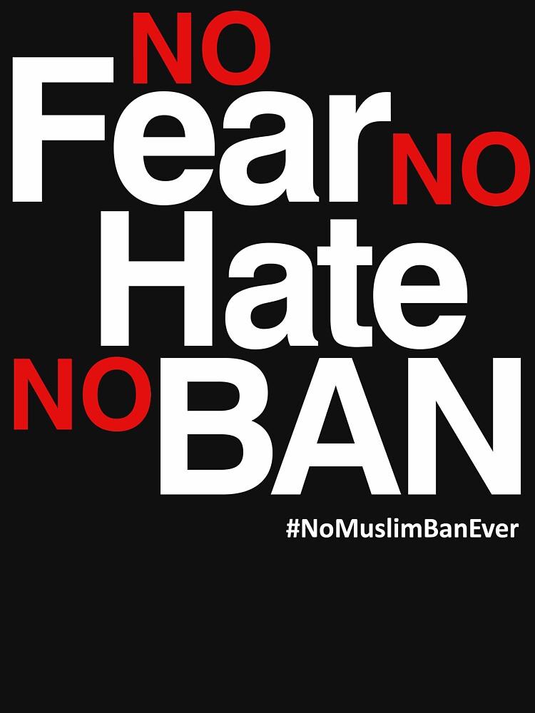 Kein Muslim Verbot überhaupt T-Shirt, keine Furcht kein Hass kein Verbot von BootsBoots