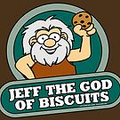 Jeff the God of Biscuits by Wislander
