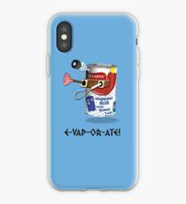 E-VAP-OR-ATE ! iPhone Case