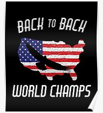 dcf4a2a9f01d USA Back to Back World Champs Eagle Soaring America Poster