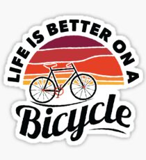 Cycling T-Shirt With Quote Slogan Life Is Better On A Bicycle Sticker 6252d2962