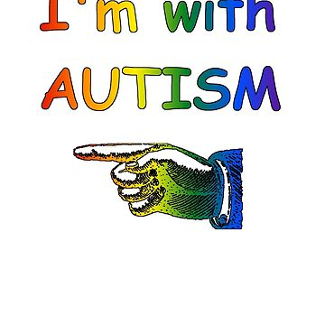I'm with Autism by sparrowrose