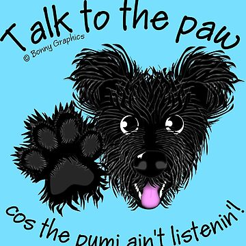 Talk to the paw - black Hungarian pumi by BonnyGraphics