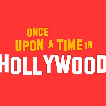 Once Upon A Time In Hollywood Movie by eightyeightjoe