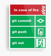 In case of fire (Solid) Metal Print