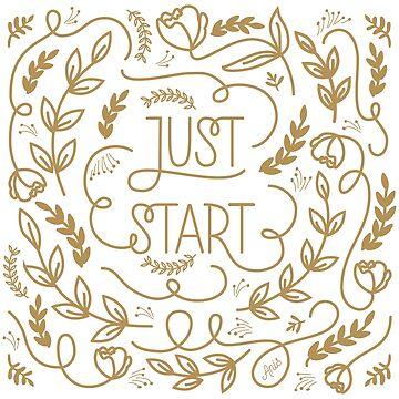Just Start by anisg
