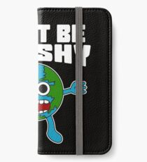 Dont Be Trashy T-Shirt Design Respective Tshirt  iPhone Wallet/Case/Skin