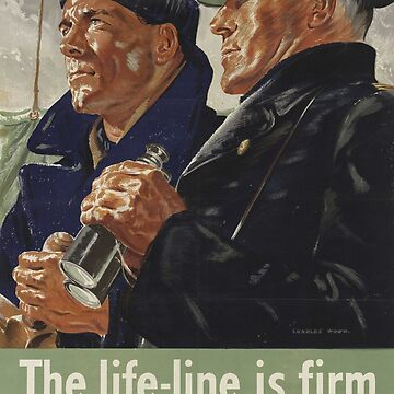 The Life-Line is Firm Thanks to the Merchant Navy by Lueshis