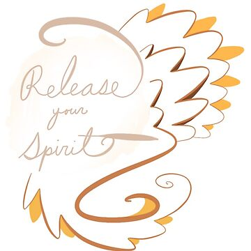 Release Your Spirit by Ziona