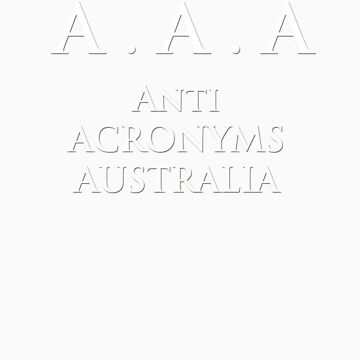 Anti Acronyms Australia by Wulff