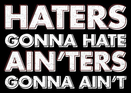 Ainters gonna aint