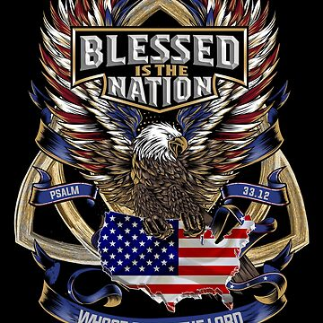 Christian Patriotic American Flag Blessed Is The Nation American Eagle Holy Trinity Gifts by vince58