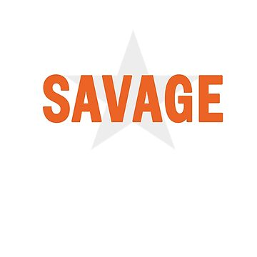 Forever Savage by cozysuperkick