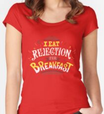 I Eat Rejection For Breakfast - Orange Women's Fitted Scoop T-Shirt