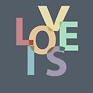 Love is love by tonadisseny