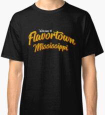 Welcome to Flavortown Mississippi Classic T-Shirt