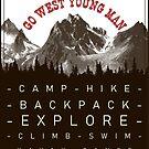Go West Young Man by DanKeller