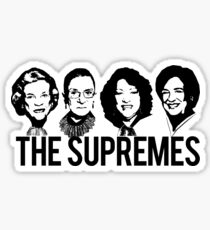 THE SUPREMES Supreme Court RBG Sotomayor Kagan Meme  Sticker