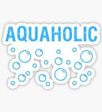 Aquaholic - Beach - Fishing - Beach Shirt Sticker