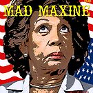 Mad Maxine by ayemagine