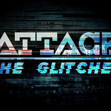 Attack The Glitcher by willijay