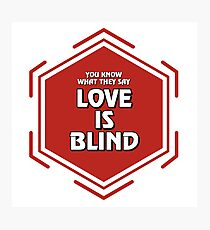 The Room - Love is Blind Photographic Print