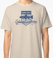 Idaho 2018 Fishing Expedition Classic T-Shirt