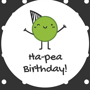 Cute Ha-Pea Birthday Polka Dot Card by critterville