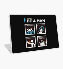 How to Be a Man Laptop Skin