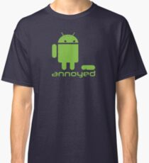 annoyed android Classic T-Shirt