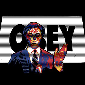 OBEY - THEY LIVE by trev4000