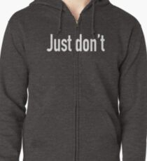 just don t do it hoodie