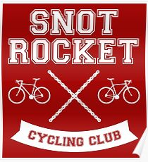 Snot Rocket Cycling Club Poster