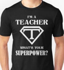 Camiseta ajustada I'm A Teacher What Is Your Superpower?