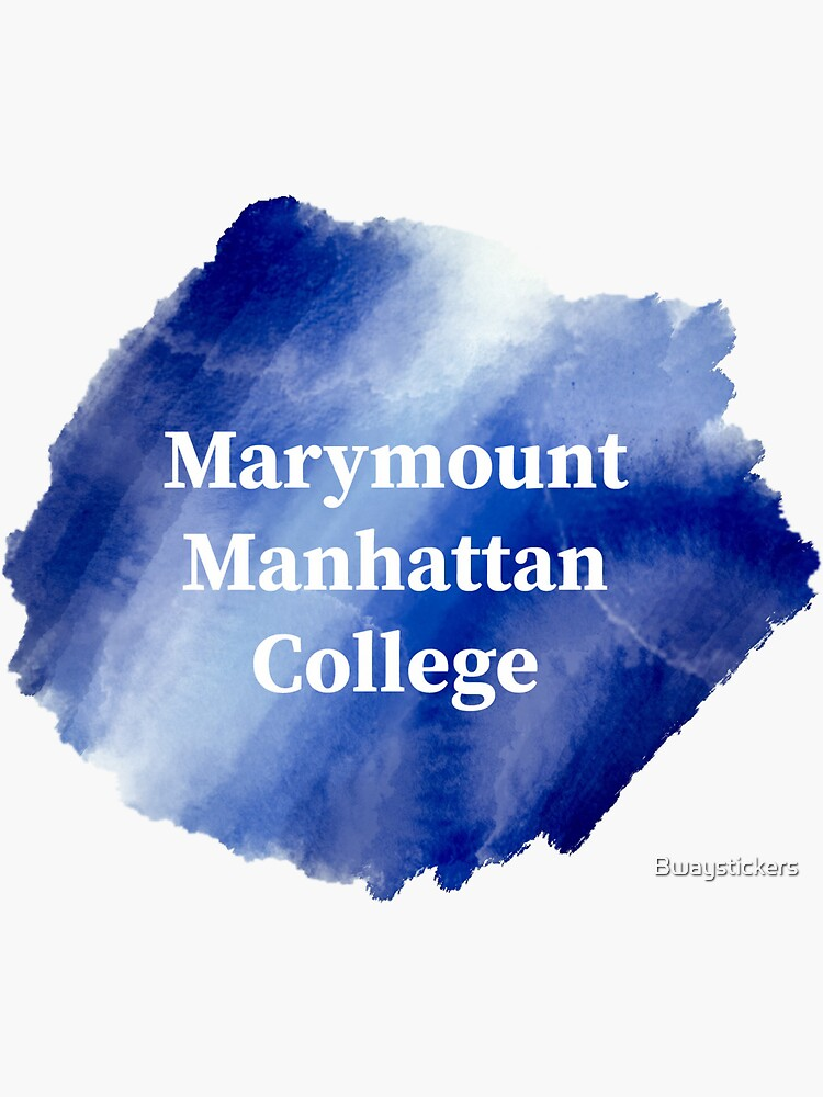 Marymount Manhattan College Sticker By Bwaystickers Redbubble