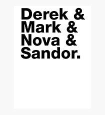 Derek & Mark & Nova & Sandor (Black) Photographic Print