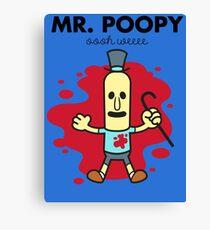 Mr. Poopy Canvas Print