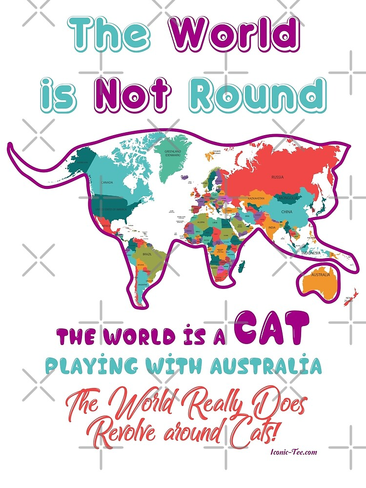 The World Revolves Around CATS by IconicTee