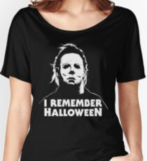 I Remember Halloween - Michael Myers Women's Relaxed Fit T-Shirt