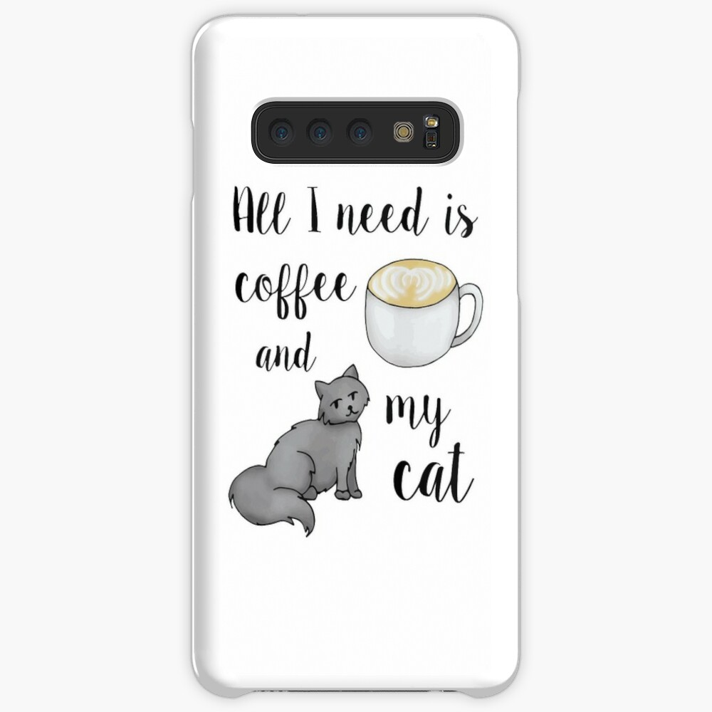 All I Need is Coffee and my Cat Samsung Galaxy Snap Case
