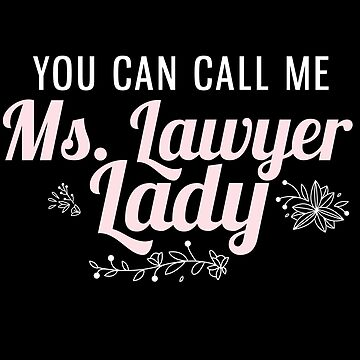 Funny Ms Lawyer Attorney for Women Graduation Gift by kh123856