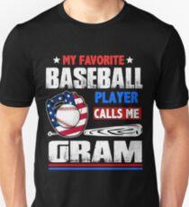 837249255 Baseball Gram T-Shirt - My Favorite Player Calls Me Unisex T-Shirt