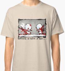 Something Is Holding Us Back! Classic T-Shirt