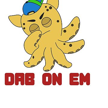 The Small But Adorable Dumbo Octopus Tshirt Design DAB ON'EM Dumbo Octopus by Customdesign200
