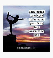 Yoga Asana is Nurturing Photographic Print